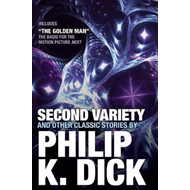 Second Variety And Other Classic Stories (BOK)