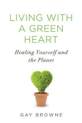 Living With A Green Heart (BOK)
