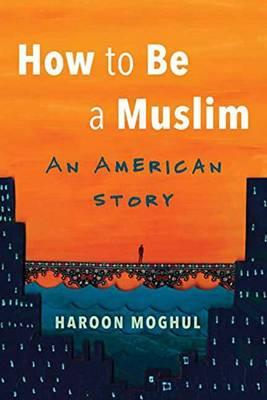 How To Be A Muslim (BOK)
