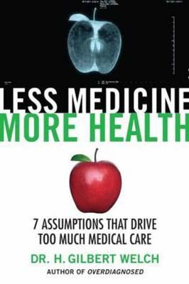Less Medicine, More Health (BOK)