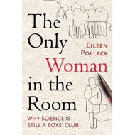 Only Woman in the Room (BOK)