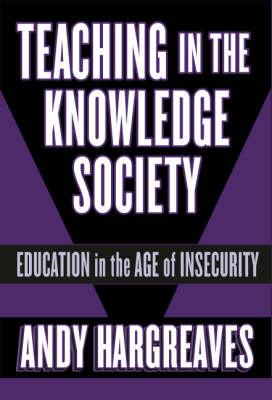 Teaching in the Knowledge Society: Education in the Age of Insecurity (BOK)