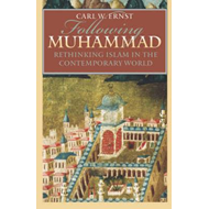 Following Muhammad: Rethinking Islam in the Contemporary World (BOK)