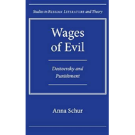 Wages of Evil: Dostoevsky and Punishment (BOK)