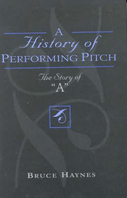 History of Performing Pitch (BOK)