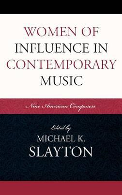 Women of Influence in Contemporary Music (BOK)