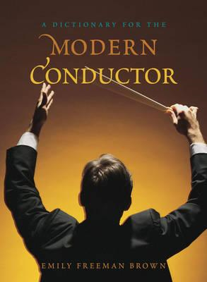 Dictionary for the Modern Conductor (BOK)