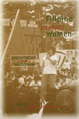 Filipino Peasant Women: Exploitation and Resistance (BOK)
