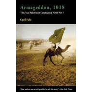 Armageddon, 1918: The Final Palestinian Campaign of World War I (BOK)