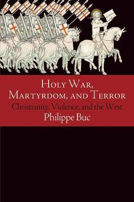 Holy War, Martyrdom, and Terror (BOK)
