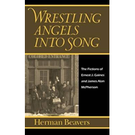 Wrestling Angels into Song (BOK)