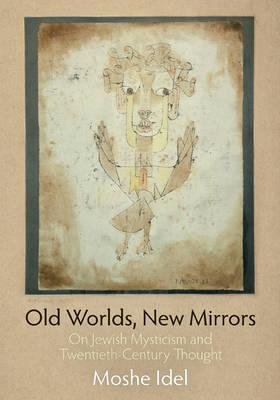 Old Worlds, New Mirrors (BOK)