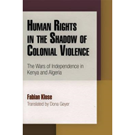 Human Rights in the Shadow of Colonial Violence (BOK)