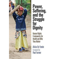 Power, Suffering, and the Struggle for Dignity (BOK)