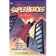 Superheroes and Philosophy (BOK)