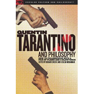 Quentin Tarantino and Philosophy (BOK)