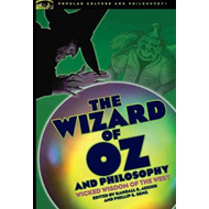 Wizard of Oz and Philosophy (BOK)