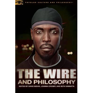 The Wire and Philosophy (BOK)