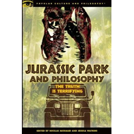 Jurassic Park and Philosophy (BOK)