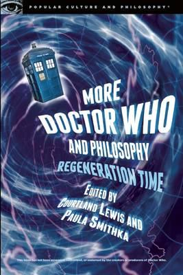 More Doctor Who and Philosophy (BOK)
