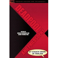 Deadpool and Philosophy (BOK)