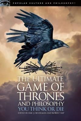 Ultimate Game of Thrones and Philosophy (BOK)