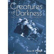 Creatures of Darkness: Raymond Chandler, Detective Fiction and Film Noir (BOK)
