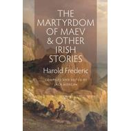 Martyrdom of Maev and Other Irish Stories (BOK)