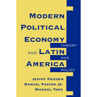 Modern Political Economy and Latin America (BOK)