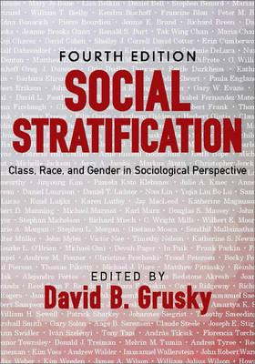 Social Stratification: Class, Race, and Gender in Sociological Perspective (BOK)
