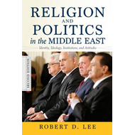 Religion and Politics in the Middle East (BOK)
