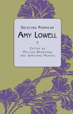 Selected Poems of Amy Lowell (BOK)