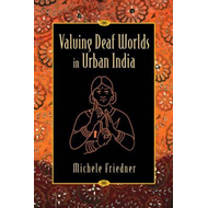 Valuing Deaf Worlds in Urban India (BOK)
