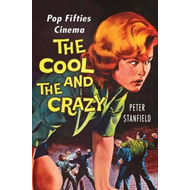 Cool and the Crazy (BOK)