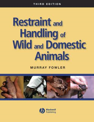 Restraint and Handling of Wild and Domestic Animals (BOK)