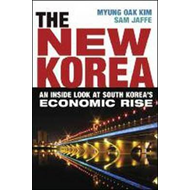 The New Korea: An Inside Look at South Korea's Economic Rise (BOK)