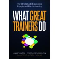 What Great Trainers Do: The Ultimate Guide to Delivering Eng (BOK)