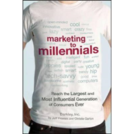 Marketing to Millennials: Reach the Largest and Most Influen (BOK)