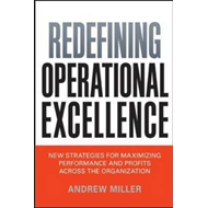 Redefining Operational Excellence: New Strategies for Maximi (BOK)