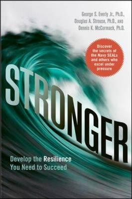 Stronger: Develop the Resilience You Need to Succeed (BOK)