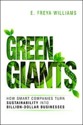 Green Giants: How Smart Companies Turn Sustainability into B (BOK)