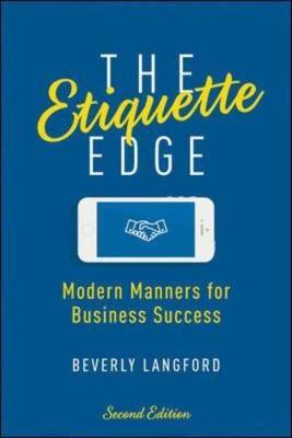 Etiquette Edge: Modern Manners for Business Success (BOK)