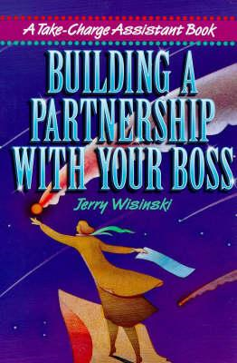 Building a Partnership with Your Boss (BOK)
