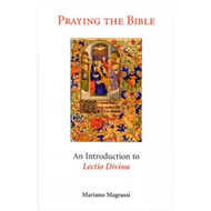 Praying the Bible: Introduction to Lectio Divina (BOK)