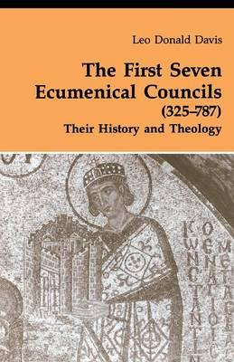 First Seven Ecumenical Councils (325-787) (BOK)