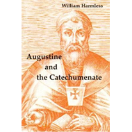 Augustine and the Catechumenate (BOK)
