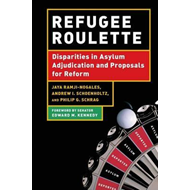 Refugee Roulette: Disparities in Asylum Adjudication and Proposals for Reform (BOK)