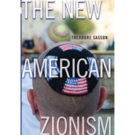 The New American Zionism (BOK)
