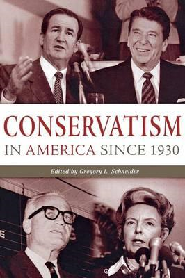Conservatism in America since 1930 (BOK)