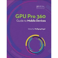 GPU Pro 360 Guide to Mobile Devices (BOK)